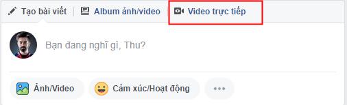 Hướng dẫn Live Stream trên Facebook trên máy tính, phát video trực tiếp trên facebook