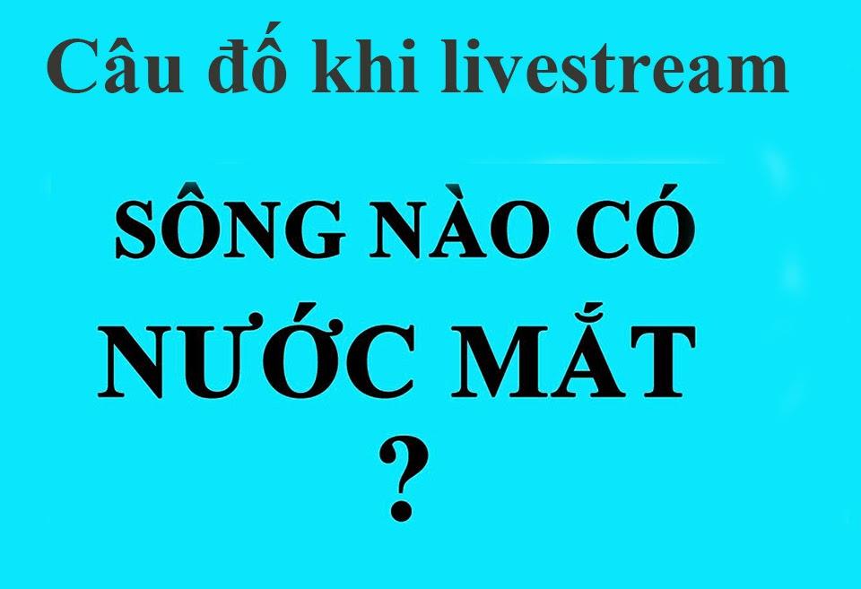Câu đố vui khi livestream