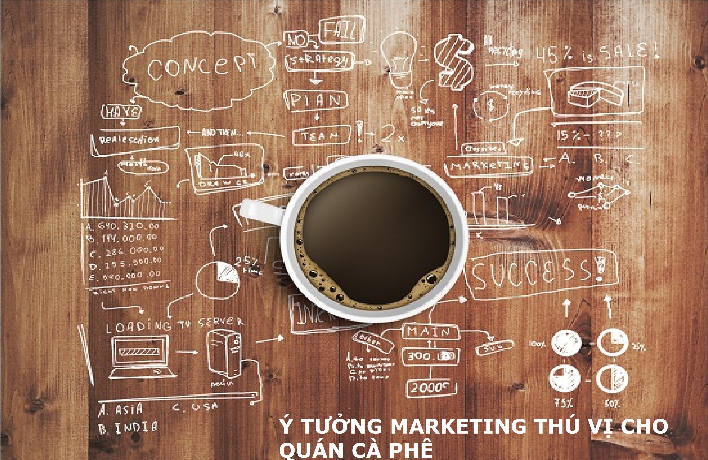 Lập chiến lược marketing cho quán cafe hiệu quả