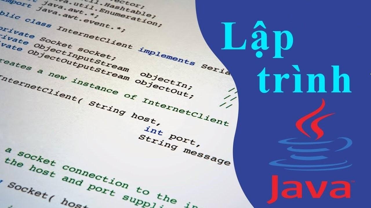 Học lập trình Java thật dễ dàng với 5 phương pháp sau